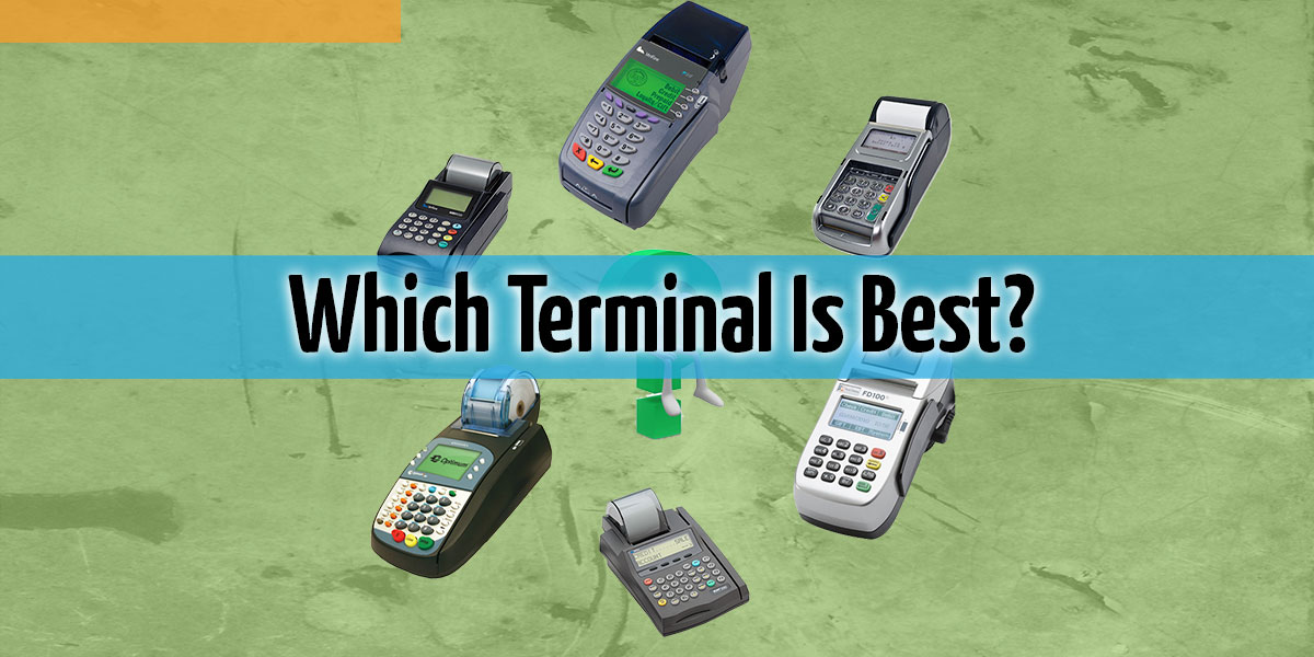 Which Terminal Is Right? – 4 Crucial Considerations When Buying