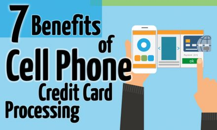 7 Benefits of Cell Phone Credit Card Processing