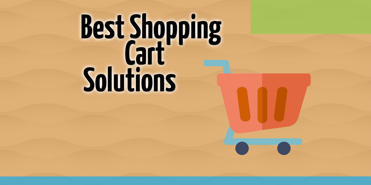 Best Shopping Cart Solutions – 5 More Options Including WordPress Plugin