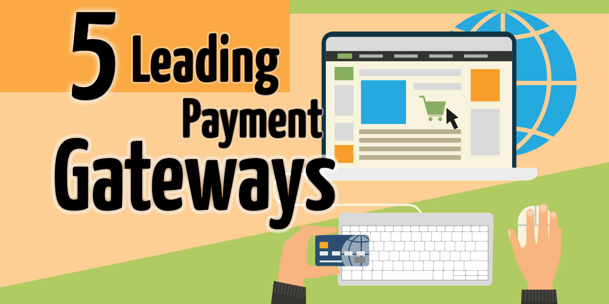 Top 5 Merchant Account Internet Gateways