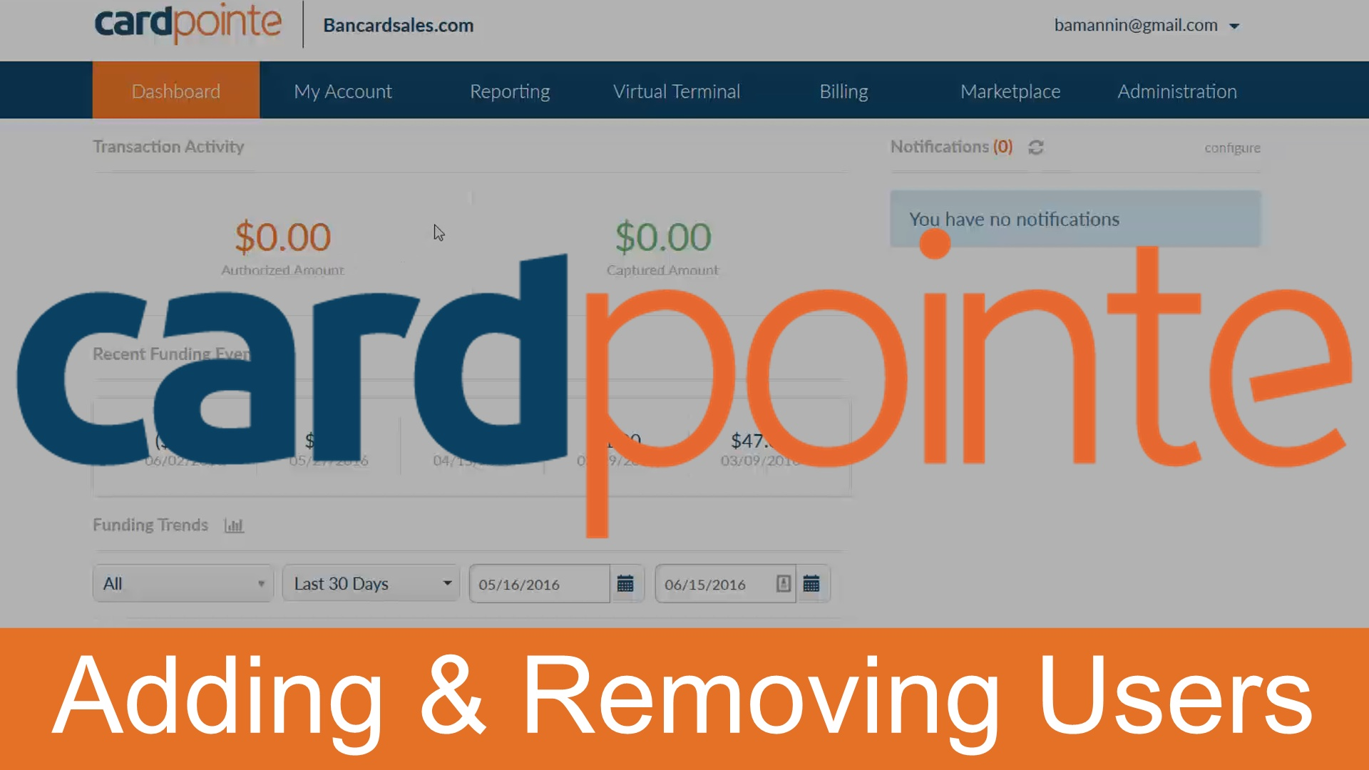Adding and Removing Users – Customizing Cardpointe Online [Video]