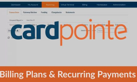 Cardpointe – Creating Billing Plans and Recurring Payments With Cardpointe Virtual Terminal