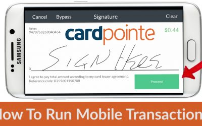 Cardpointe Mobile  – How To Run a Transaction On Cardpointe Mobile