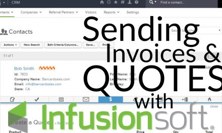 Infusionsoft Invoice – How To Create a Quote and Send an invoice from Infusionsoft