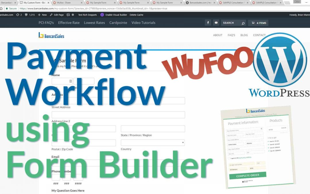 WordPress Tutorial – Payment Process & Custom Forms- WordPress, Wufoo, Hosted Payment Page