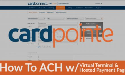 CardPointe ACH with the Virtual Terminal & the CardPointe Hosted Payment Page