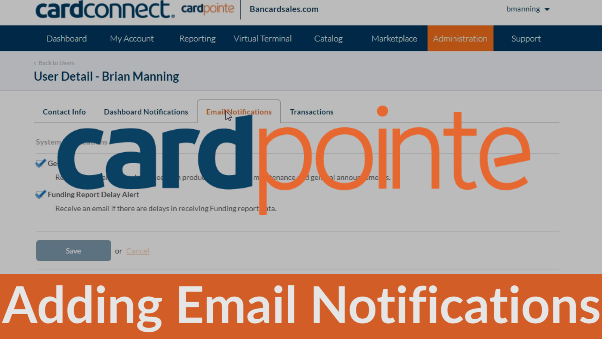 Cardpointe Reporting – How to add email notifications to your CardConnect Merchant Account with CardPointe