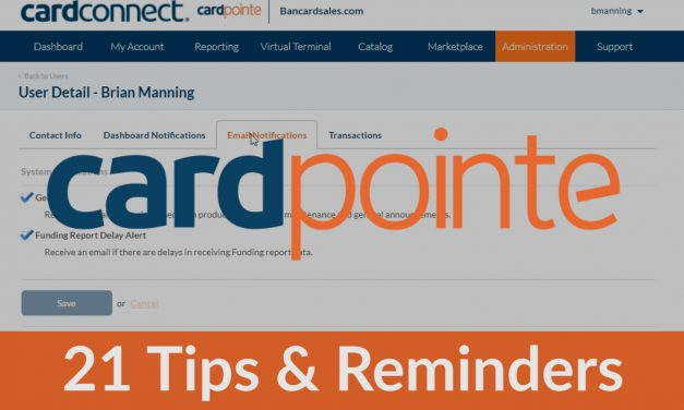 CardPointe Tutorial – 21 Quick Tips and Reminders About Your CardPointe Merchant Account