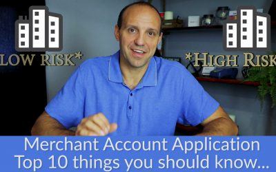 10 Things You Should Know About Merchant Account Applications