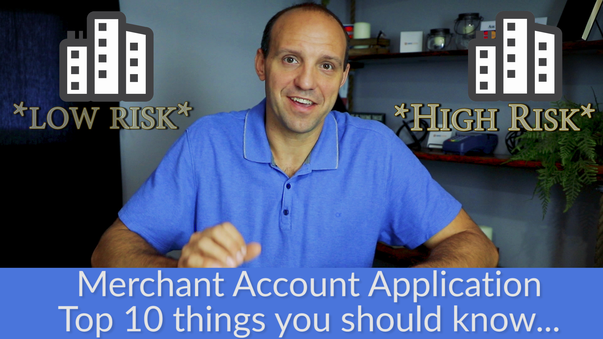 Merchant Account Application – 10 Things You Should Know About Merchant Account Applications