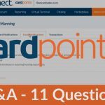 CardPointe Q&A - Common Questions Answered about the CardPointe Platform (with CardConnect Merchant Account)