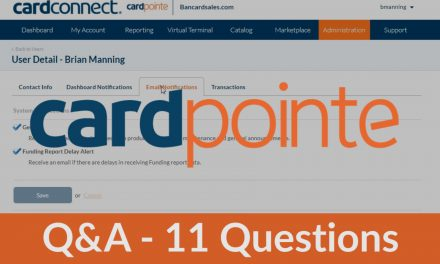 CardPointe Questions and Answers – 11 Common Questions Answered about the CardPointe Platform with CardConnect