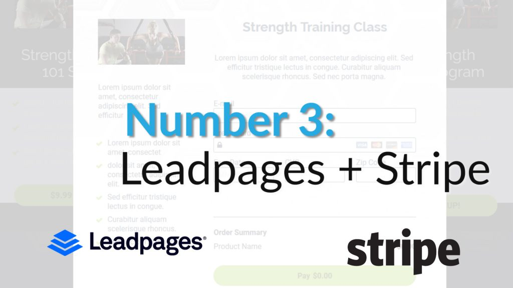 3. Leadpages plus stripe payment processing