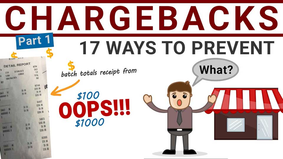 Chargeback Prevention (pt 1) – 17 Ways to Avoid Chargebacks