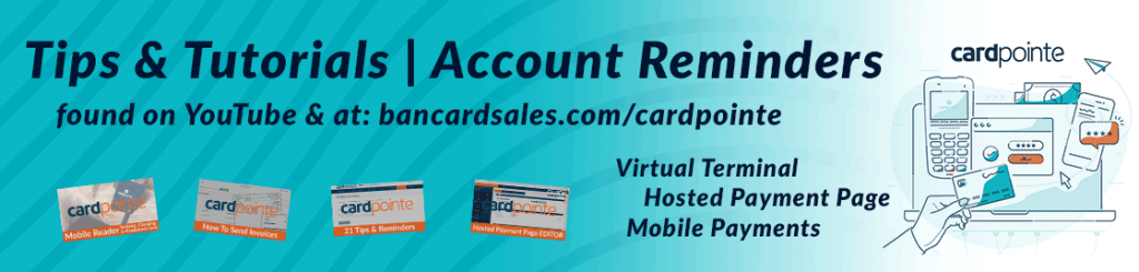 Bancardsales-ENEWS-CardPointe-tips-tricks-tutorials